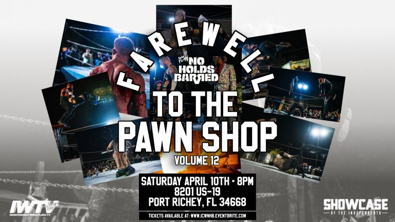▷ Resultados ICW No Holds Barred Vol. 12: Farewell To The Pawn Shop •  TurnHeelWrestling