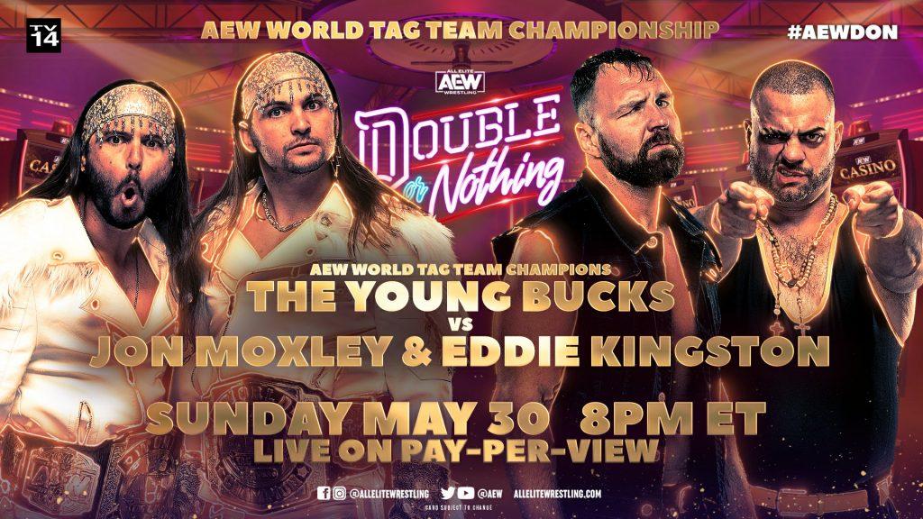 The Young Bucks defenderán los Campeonatos por Parejas de AEW ante Jon Moxley y Eddie Kingston en Doble or Nothing 2021