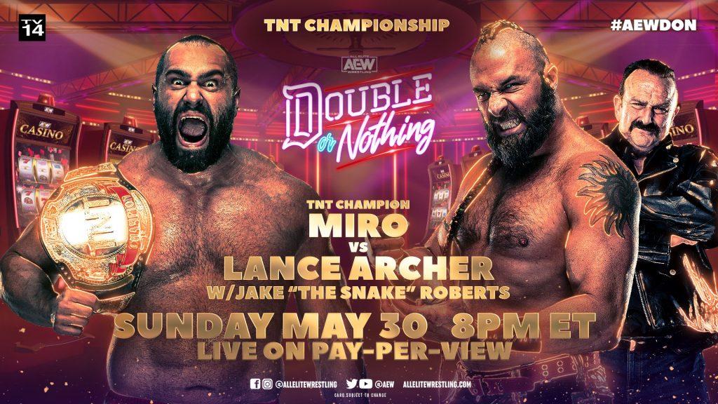 Miro defenderá el Campeonato TNT en AEW Double or Nothing 2021 ante Lance Archer
